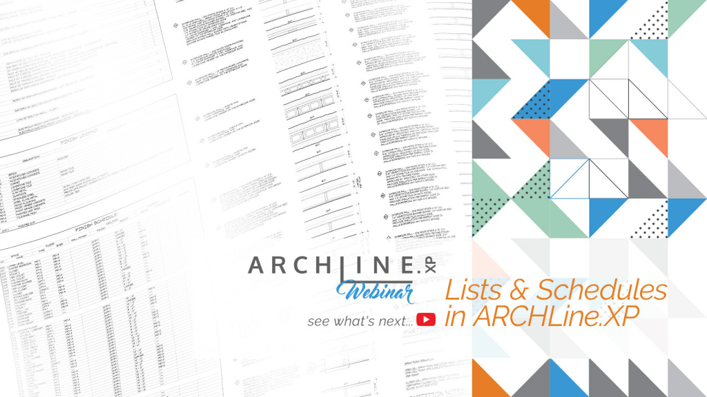 Lists and Schedules in ARCHLine.XP